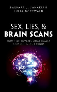Sex, Lies, & Brain Scans